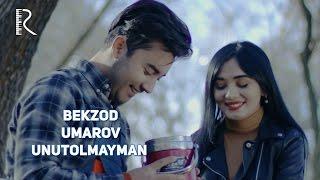 Bekzod Umarov - Unutolmayman | Бекзод Умаров - Унутолмайман