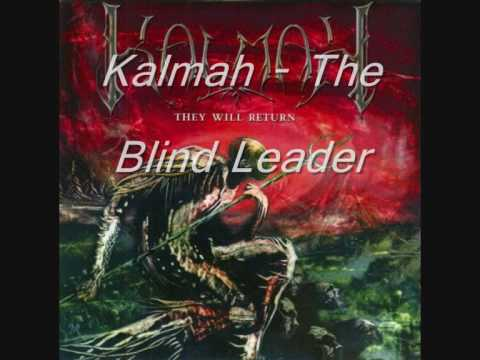 Kalmah - The Blind Leader