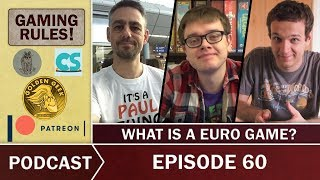 Gaming Rules! Podcast Episode 60 - Calimala, Stuffed Fables, Castell, What is a Euro game?