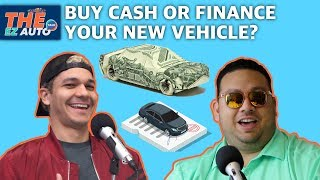 Should i pay cash or finance my new vehicle?   THE EZ AUTO Talk Ep41