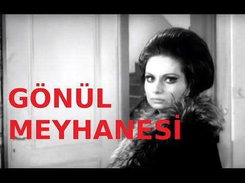 Gönül Meyhanesi - Türk Filmi