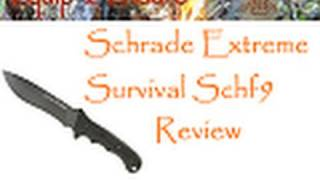 Schrade Extreme Survival SCHF9 Knife Review, Equip 2 Endure