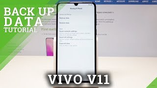 How to Back Up Data in VIVO V11 - Enable Google Backup