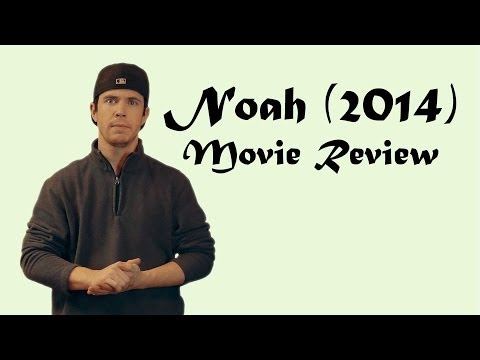 Noah (2014) Movie Review with SPOILERS!!!