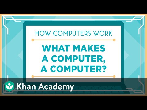 Khan Academy And Code.org | What Makes A Computer, A Computer?