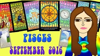 PISCES  SEPTEMBER  2016 Tarot psychic reading forecast predictions free