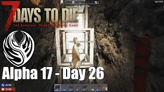 7DTD Alpha 17 | Day 26 - Trench