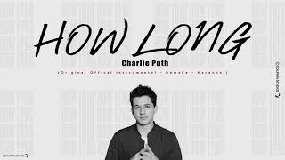 Download Lagu Charlie Puth - How Long (Original Offical Instrumental - Remake - Karaoke ) Gratis STAFABAND