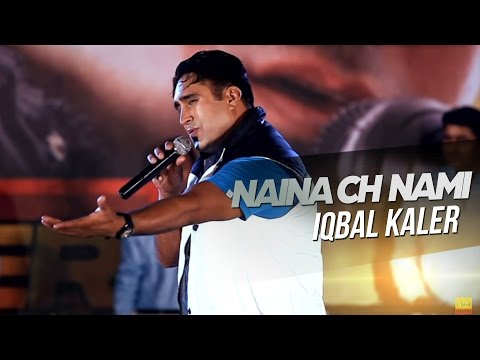 Naina Ch Nami Iqbal Kaler  Official Video  2013 - Anand Music...