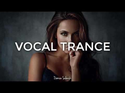 ♫ Amazing Emotional Vocal Trance Mix 2017 ♫   117