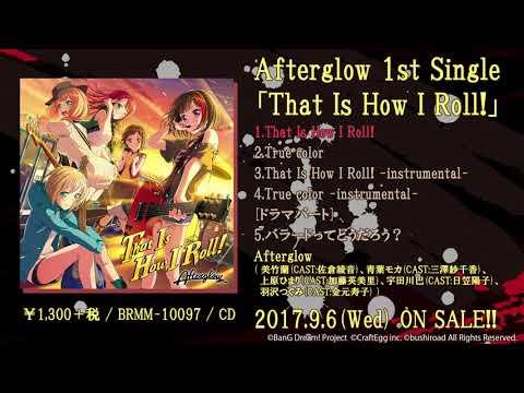 【試聴動画】Afterglow 1st Single 表題曲「That Is How I Roll!」(9/6発売!!)