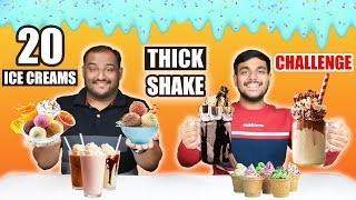 20 ICE CREAMS THICK SHAKE CHALLENGE | Ice Creams Eating Challenge | Chocolate Shake Challenge