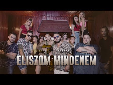 IGNI - ELISZOM MINDENEM ft. GOORE ( Official Music Video )