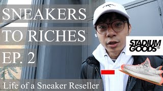 Sneakers To Riches Ep. 2 - Stadium Goods LOST my YEEZYS, OW Air Force 1 Restock, Nike FOG Live Cop