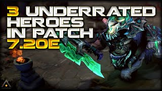 Dota 2: The 3 Most Underrated Heroes in 7.20e | Pro Dota 2 Guides