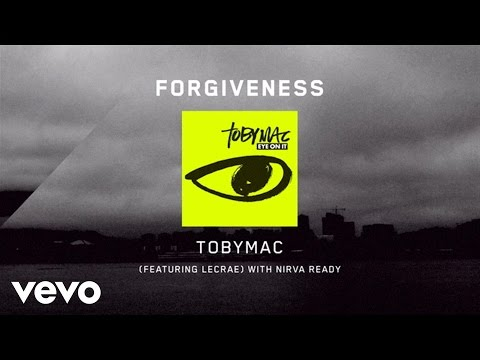 Toby Mac - Forgiveness