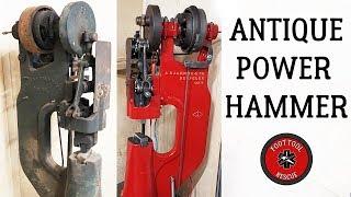 1920s Power Hammer [Restoration] (Part 2)