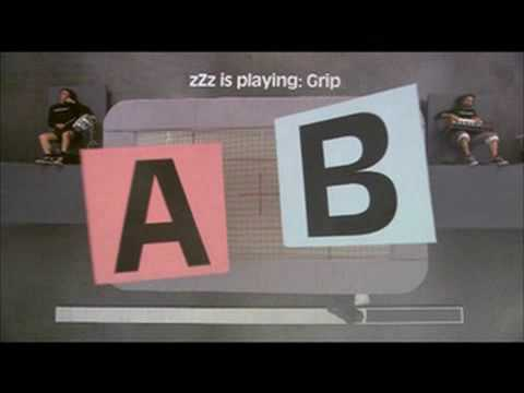 zZz is playing: Grip