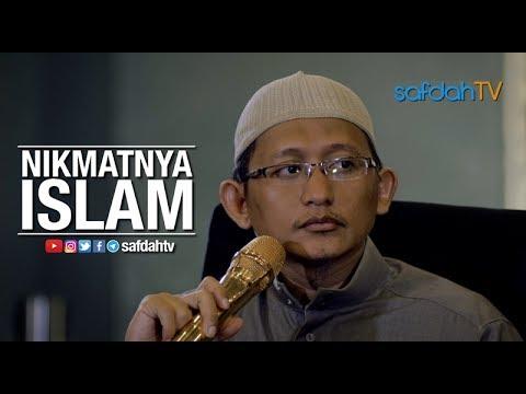 Kajian Ilmiah: Nikmatnya Islam - Ustadz Badru Salam, Lc