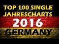 TOP 100 Single Jahrescharts Deutschland 2016 | Year-End Single Charts Germany | ChartExpress