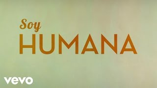 Chenoa - Soy Humana