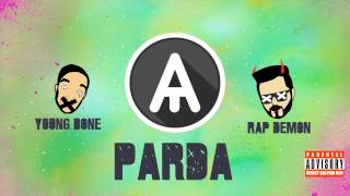 Parda - Young Bone & Rap Demon (Abdullah Malik)