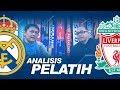 Analisis Pelatih pada Final Liga Champions 2017-2018 antara Real Madrid Vs Liverpool