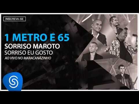 Sorriso Maroto - 1 Metro e 65 (Sorriso Eu Gosto Ao Vivo) [Áudio Oficial]