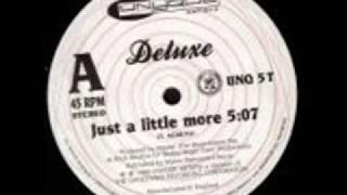 download lagu Deluxe - Just A Little More gratis