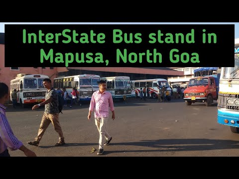 Interstate Bus Stand In Mapusa North Goa complete info !Mapusa Market