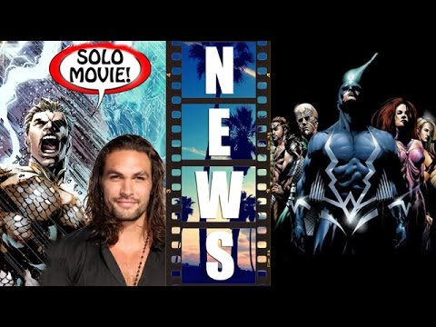 Warner Bros & DC solo Aquaman movie, Marvel Studios with Inhumans movie - Beyond The Trailer