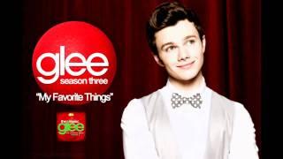 Watch Glee Cast My Favorite Things video