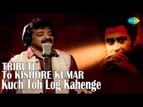 Kuch Toh Log Kahenge - A Tribute To Kishore Kumar By Srinivas
