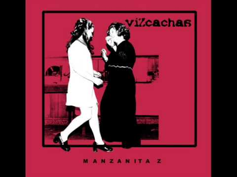 Vizcachas - Manzanita Z EP (albúm entero/full álbum)