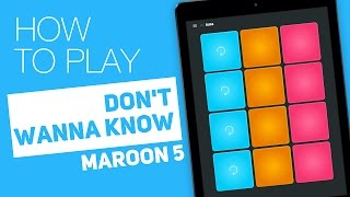 How to play: DON'T WANNA KNOW (Maroon 5) - SUPER PADS - Bugs Kit
