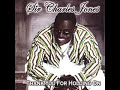 "Sir Charles Jones - Hang On ""www.getbluesinfo.com"""