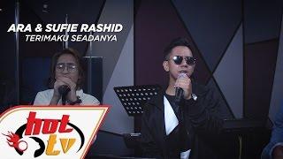 download lagu Sufie Rashid & Ara - Terimaku Seadanya Live - gratis