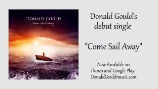 Donald Gould Come Sail Away Teaser Trailer