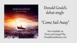 Donald Gould Come Sail Away Teaser Trailer