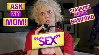 Ask My Mom! #2 - Sex