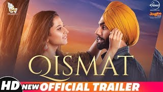 Qismat  Official Trailer  Ammy Virk  Sargun Mehta