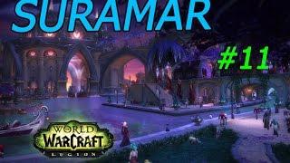 World of Warcraft Legión. Suramar: Sangre y vino #11