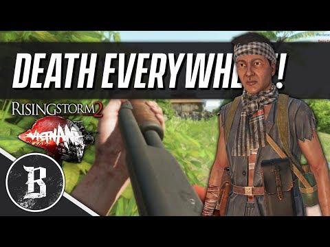 DEATH EVERYWHERE!   Rising Storm 2: Vietnam Gameplay