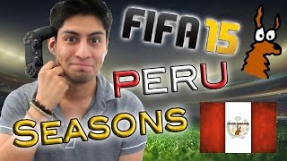 FIFA15 | Seasons with Peru