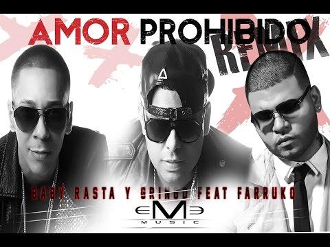 Baby Rasta Y Gringo Feat Farruko - Amor Prohibido Remix