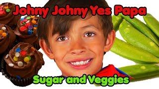 Johny Johny Yes Papa Veggies | Nursery Rhymes