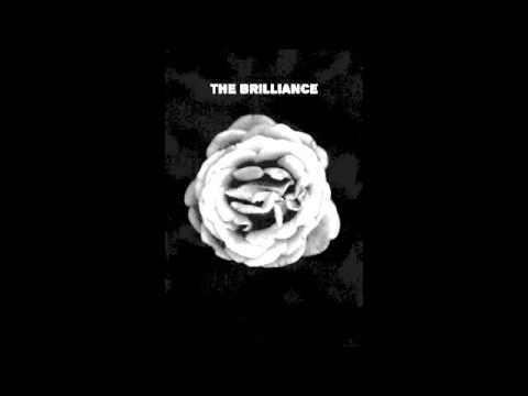 The Brilliance - Open Up