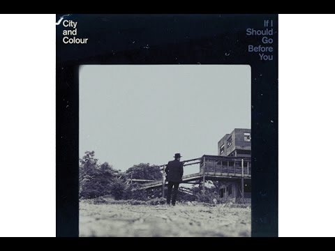 City And Colour - Map Of The World