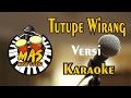 Lagu Tutupe Wirang Versi Karaoke - @Mas Music Studio