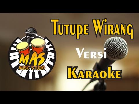 Tutupe Wirang Versi Karaoke - @Mas Music Studio